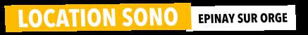 Location Sono Epinay sur Orge - Sonorisation, Eclairage, Vidéo