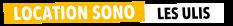 Location Sono Les Ulis - Sonorisation et Eclairage