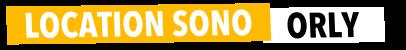 Location Sono Orly - Sonorisation et Eclairage