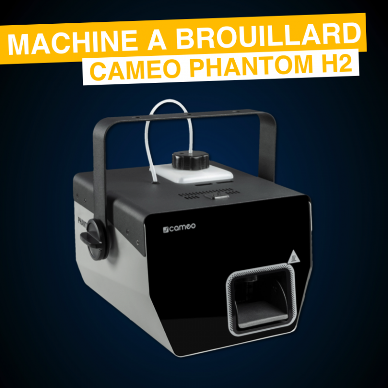 Location Machine à brouillard Cameo PHANTOM H2