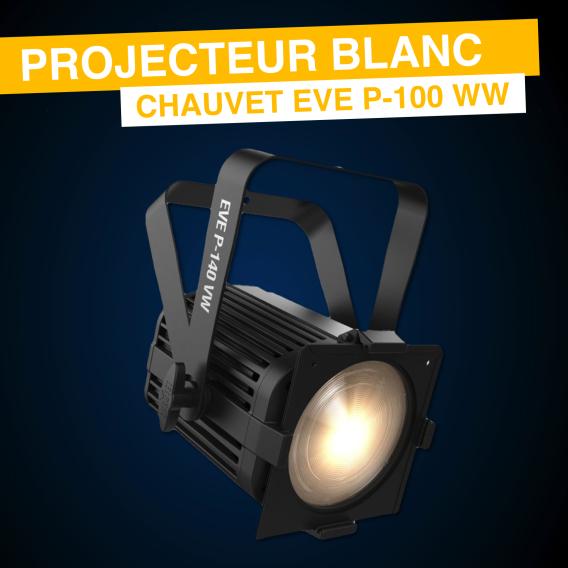 Projecteur de théatre Chauvet EVE P-100 WW